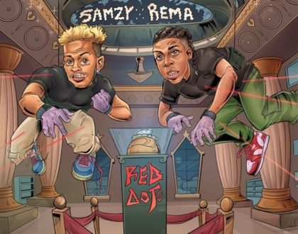 Samzy – Red Dots ft. Rema