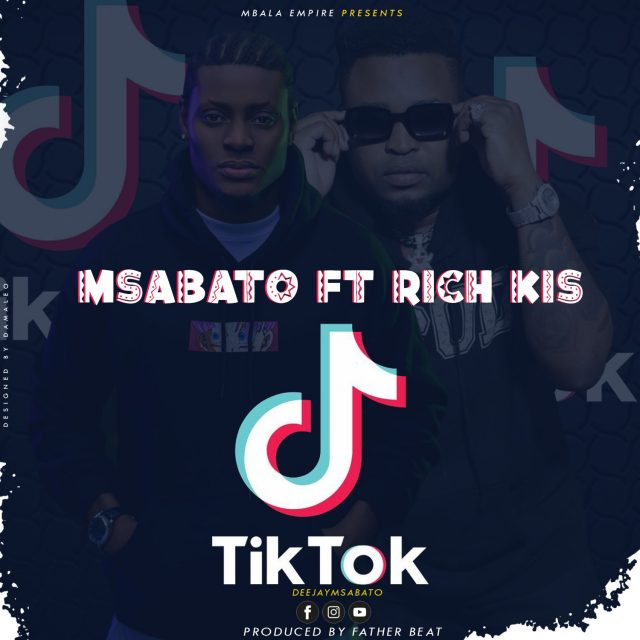 Msabato ft Rich Kis – TIKTOK