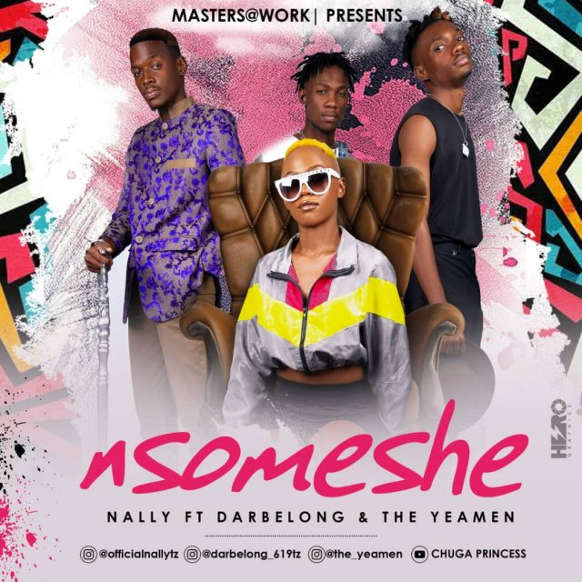 Nally Ft. TheYeamen & Darbelong – NSOMESHE