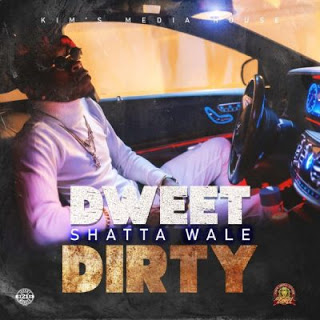 Shatta Wale – Dweet Dirty (Prod. By Kims Media House)