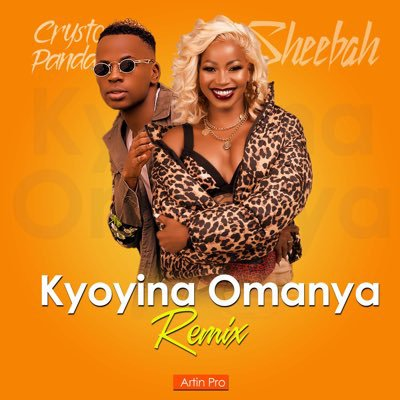 Sheebah ft Crysto Panda – Kyoyina Omanya Remix