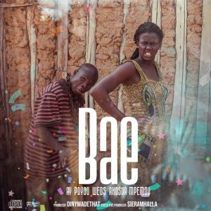 AY Poyoo – Bae (Prod. by DinyMadeThat)
