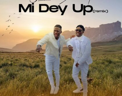 Kofi Jamar – Mi Dey Up (Remix) Ft Stonebwoy