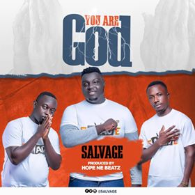 Salvage – You Are God (Prod By HopeNebeat)