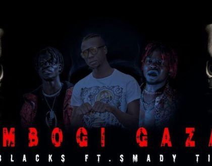 80Blacks Ft Mbogi Genje (Smady Tings) – Mbogi Gaza