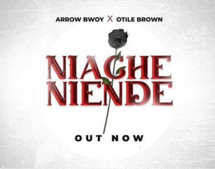 Arrow Bwoy ft Otile Brown – Niache Niende