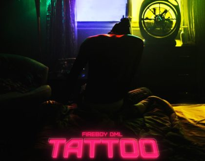 Fireboy DML – Tattoo