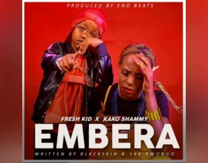 Fresh Kid ft Kako Shammy – Embera