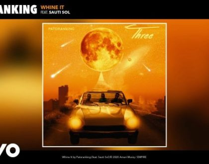 Patoranking ft Sauti Sol – Whine It