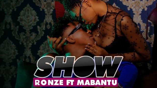 Ronze ft Mabantu – Show