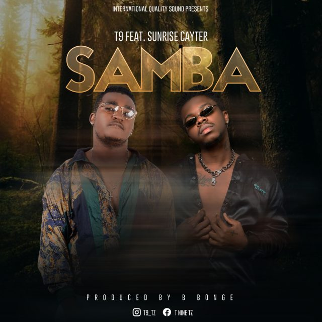 T9 Ft. Sunrise cayter – Samba