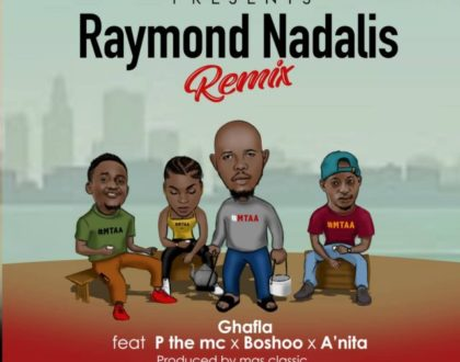 Ghafla Ft. P The Mc x Boshoo x A'nita – Raymond Nadalis Remix