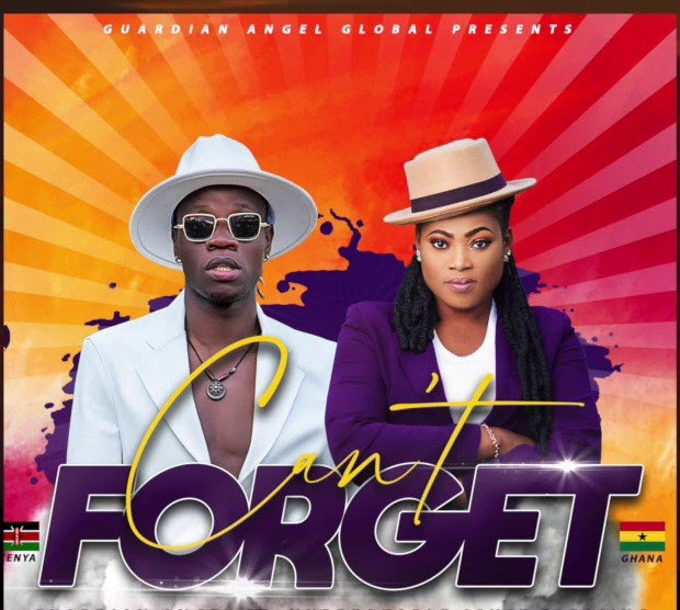 Guardian Angel ft Joyce Blessing – CAN'T FORGET