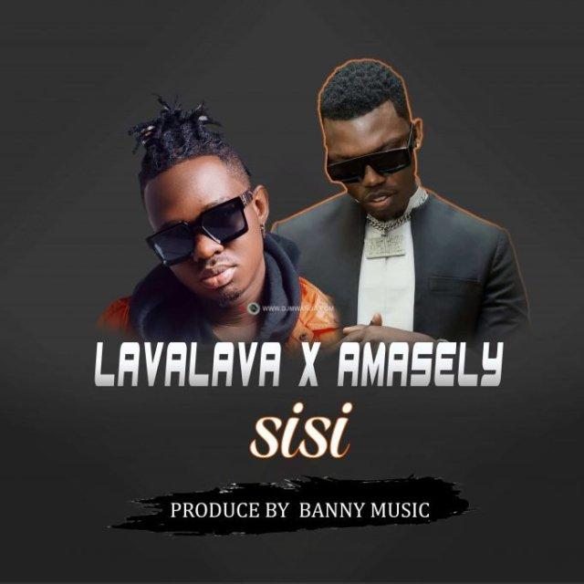 Lava Lava ft Amasely – Sisi