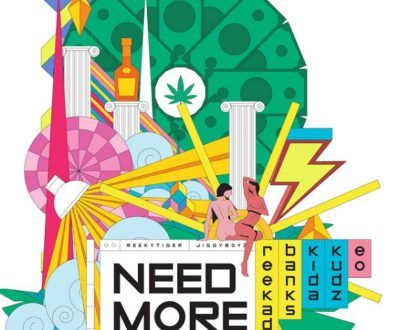 Reekado Banks – Need More ft. Kida Kudz, EO
