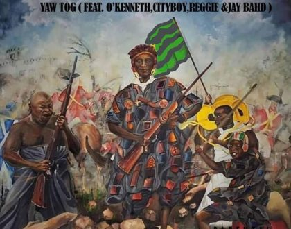 Yaw Tog – Sore (Wake) Ft. O'Kenneth, City Boy, Reggie & Jay Bhad