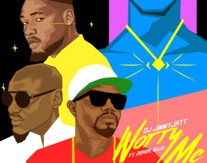 DJ Jimmy Jatt – Worry Me Ft. 2Baba x Buju