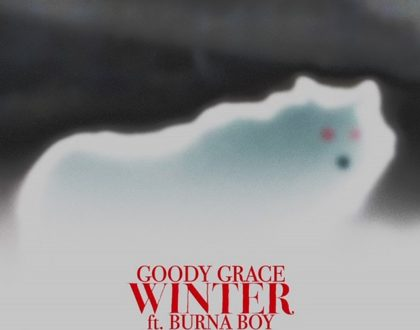 Goody Grace – Winter ft. Burna Boy