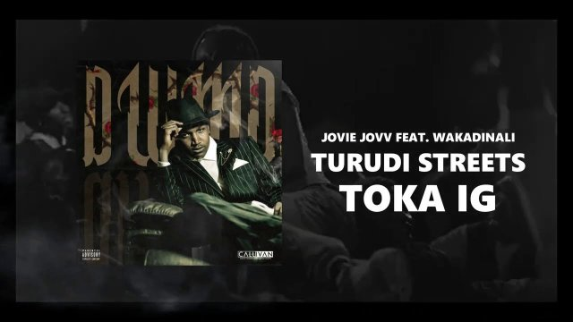 Jovie Jovv ft Wakadinali – Turudi Streets