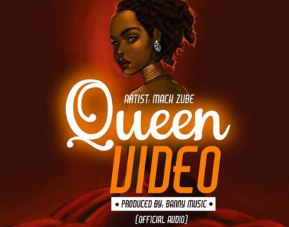 Mack Zube – Queen Video