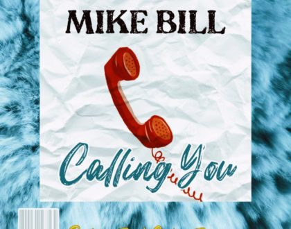 Mike Bill – Calling You