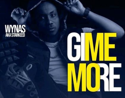 Wynas – Give Me More