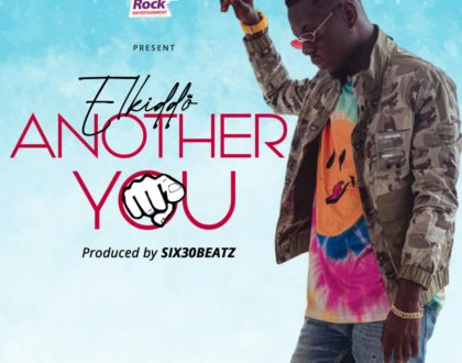 Elkiddo - Another You (Prod by Six30beatz)