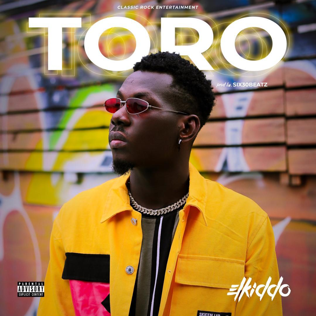 Elkiddo - Toro (Prod by Six30beatz)