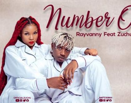 Rayvanny Ft Zuchu – Number One