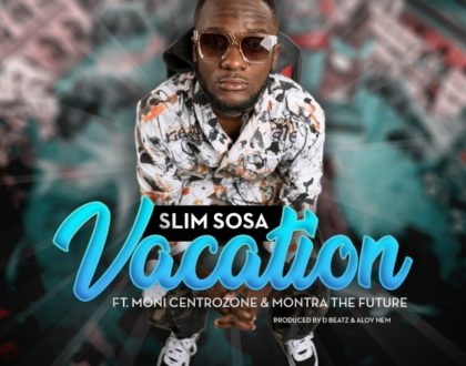 Sosa Ft. Motra the future & Moni Centrozone – Vacation