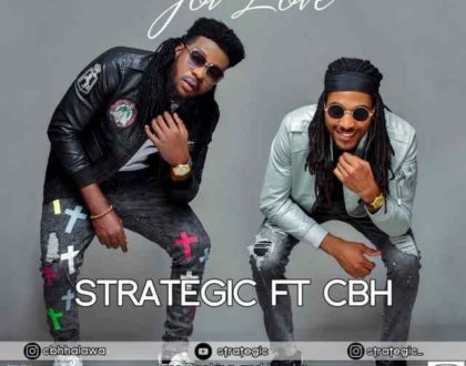 Strategic Ft. CBH – GOT LOVE