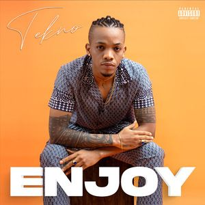 Tekno – Enjoy (Prod. by Blaise Beat)