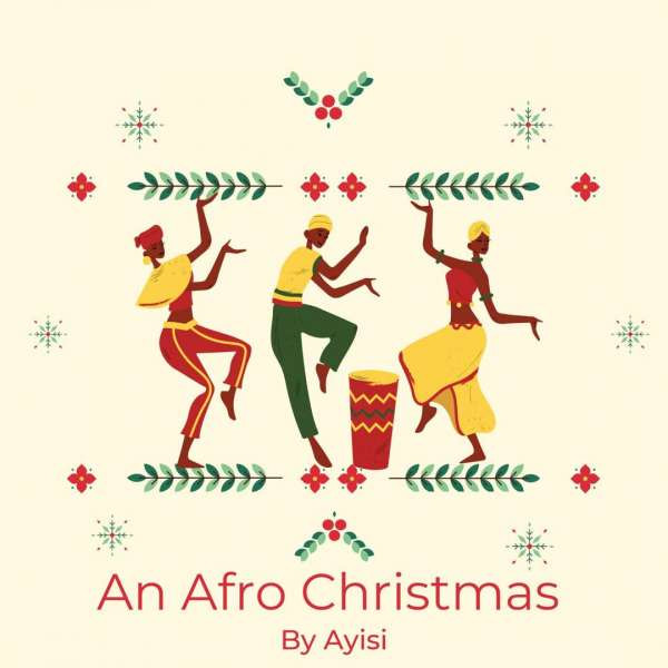 Ayisi (A.I) – We Wish You A Merry Christmas