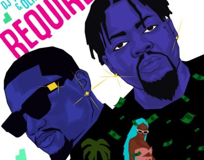 DJ Tunez – Require ft. Olamide (Prod. by P.Prime)