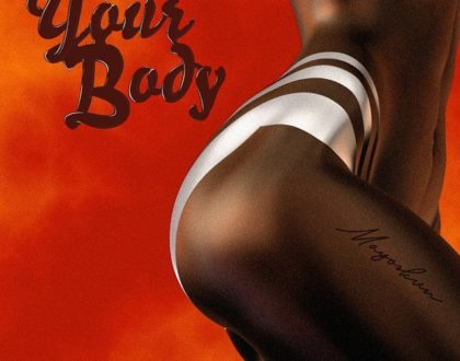 Mayorkun – Your Body (Prod. by Fresh VDM)