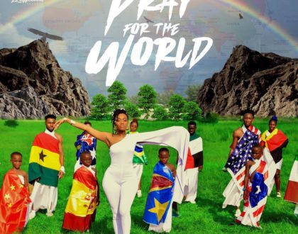 Wendy Shay – Pray For The World (Prod. By MOG)