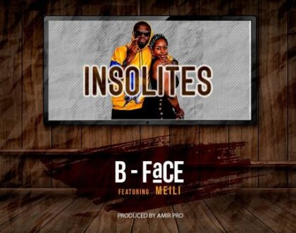 B Face ft Meili – Insolites