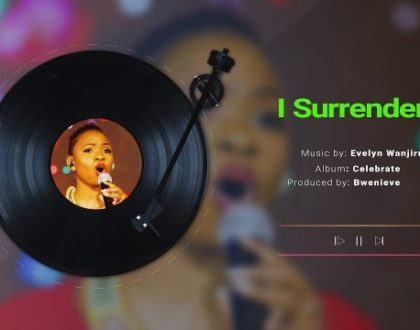 Evelyn Wanjiru – I Surrender