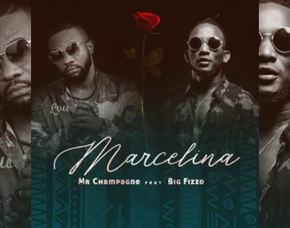 Mr Champagne ft Big Fizzo – Marcel Ina
