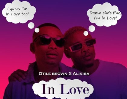 Otile Brown ft Alikiba – In LOVE