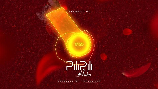Ibrahnation – Pilipili Hoho