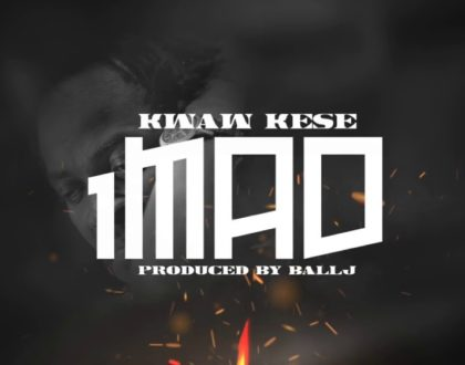 Kwaw Kese – 1MAD Ft. Ball J