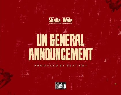 Shatta Wale – UN General Announcement (Prod. By Beat Boy)