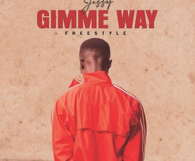 Jessy Gh - Gimme Way [Freestyle]