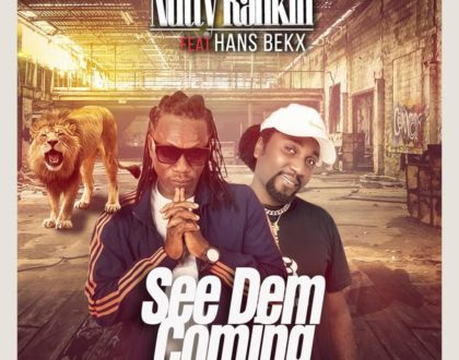 Nutty Ranking Feat Hans Bekx – See Dem Coming