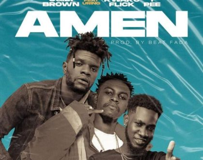 Ogidi Brown – Amen ft. Kweku Flick & Ypee