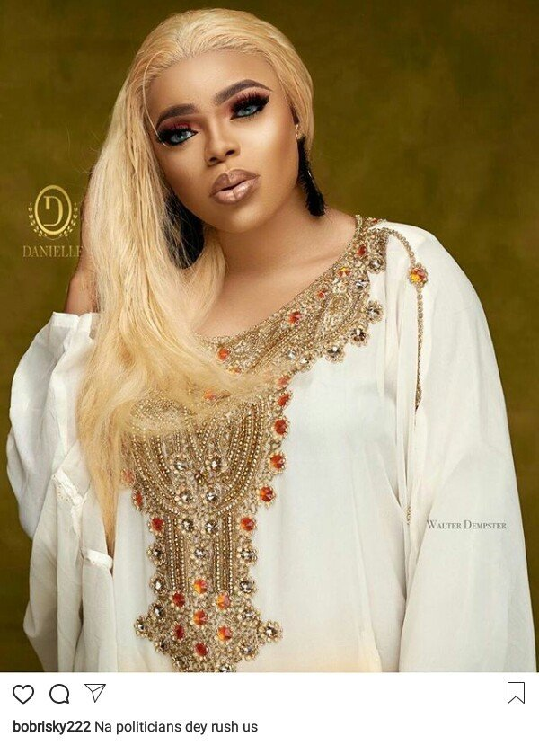 """Na politicians dey rush us"" - Bobrisky"