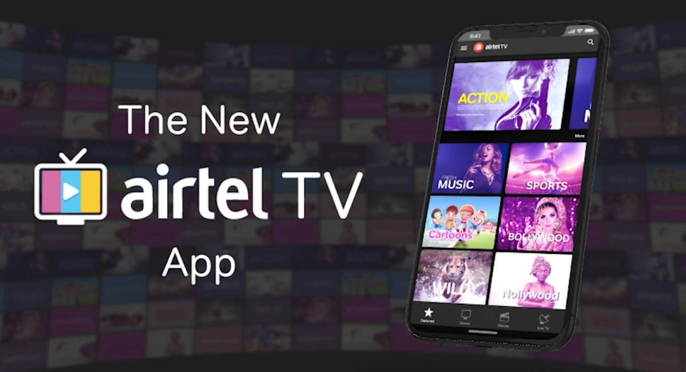 Airtel Kenya Introduces Airtel TV - an entertainment streaming app on your mobile phone!