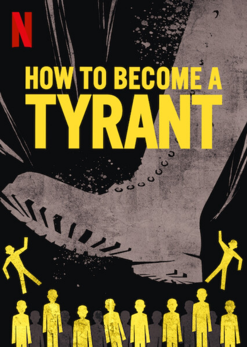 The Netflix documentary 'How To Become A Tyrant' reveals secrets infamous dictators exploited to seize and cling to power