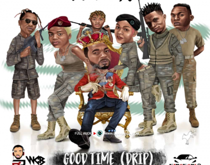 Rj The Dj – Good Time Drip ft. Abba, Country Boy, Giggy Money, Sanja Boy & Queen Darleen